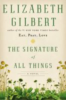 Cover of The Signature of All Thing
