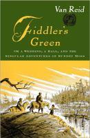 Fiddler's Green, Or, A Wedding, A Ball, and the Singular Adventure of Sundry Moss