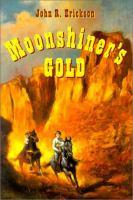 Moonshiner's Gold