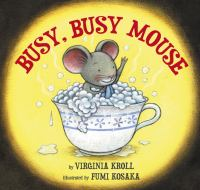 Busy, Busy Mouse
