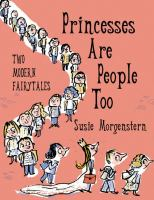 Princesses Are People , Too