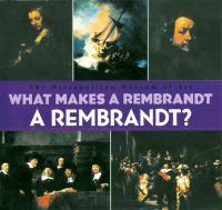What Makes A Rembrandt A Rembrandt?
