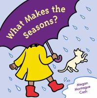 What Makes the Seasons?