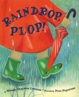 Raindrop, Plop!