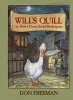 Wills' Quill Or, How A Goose Saved Shakespeare