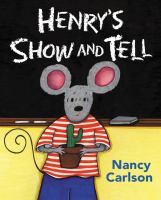 Henry's Show and Tell [sound Recording (CD Book)]