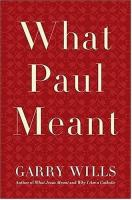 What Paul Meant