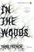 In the Woods, by Tana French