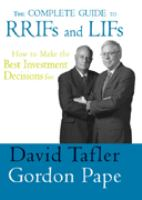 The Complete Guide to RRIFs and LIFs