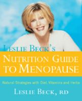 Leslie Beck's Nutrition Guide to Menopause