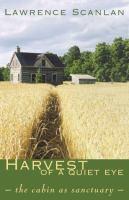 Harvest of A Quiet Eye