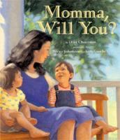 Momma, Will You?