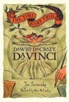 Da Wild, Da Crazy, Da Vinci