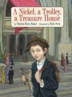 A Nickel, A Trolley, A Treasure House