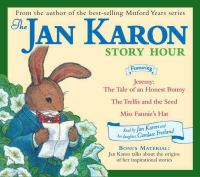 The Jan Karon Story Hour