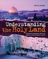 Understanding the Holy Land