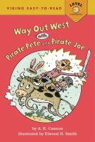 Way Out West With Pirate Pete and Pirate Joe