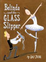 Belinda and the Glass Slipper