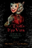 Troll's Eye View