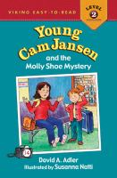 Young Cam Jansen and the Molly Shoe Mystery