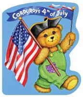 Corduroy's 4th of July