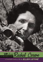 Rachel Carson, A Twentieth-century Life