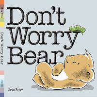 Don't Worry Bear