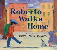 Roberto Walks Home