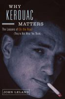Why Kerouac Matters