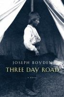 Three Day Road [BOOK CLUB IN A BAG]