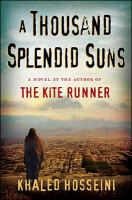 23. A Thousand Splendid Suns : a Novel