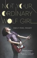 Not your Ordinary Wolf Girl