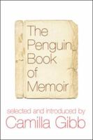 The Penguin Book of Memoir