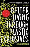 Better Living Through Plastic Explosives