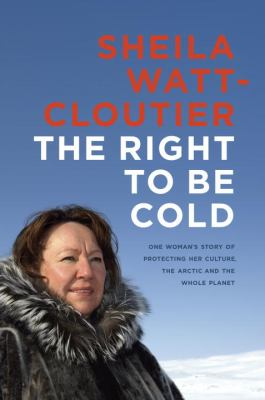 Cover image for The Right to Be Cold