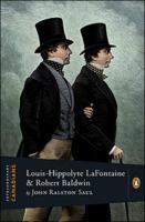 Louis Hippolyte LaFontaine And Robert Baldwin