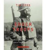 Shock Troops: Canadians Fighting the Great War, 1917-1918, Volume Two