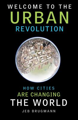 Cover image for Welcome to the Urban Revolution