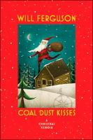 Coal Dust Kisses