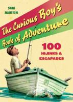 The Curious Boy's Book of Adventure