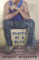 Beaten by A Blow