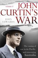 John Curtin's War