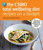 The CSIRO Total Wellbeing Diet Recipes on A Budget