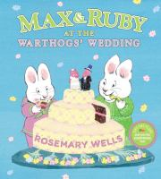 Max and Ruby at the Warthogs' Wedding