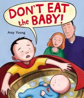 Don't Eat the Baby!
