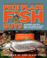 In the Kitchen With the Pike Place Fish Guys