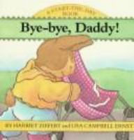 Bye-bye, Daddy!