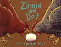 Zinnia and Dot