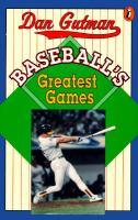 Baseball's Greatest Games
