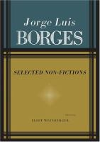 Selected Non-fictions [of Jorge Luis Borges]